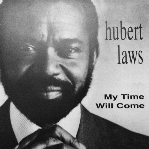 Hubert Laws - My Time Will Come